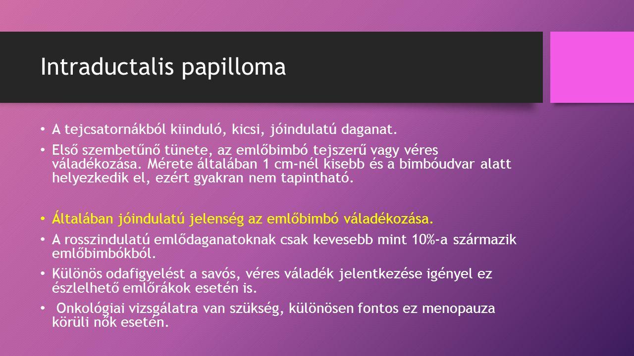intraductalis papilloma rák kockázata