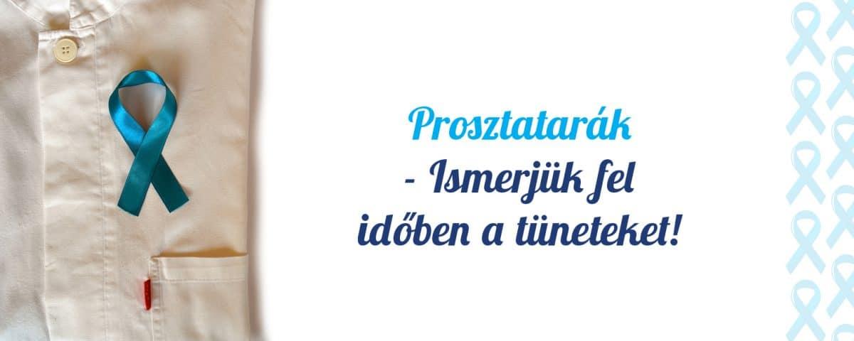 Prosztatarák – Ismerjük fel időben a tüneteket!