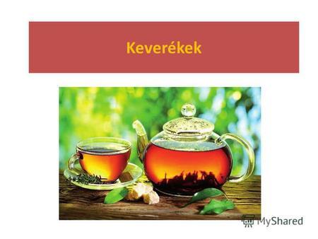 földigiliszta tea)