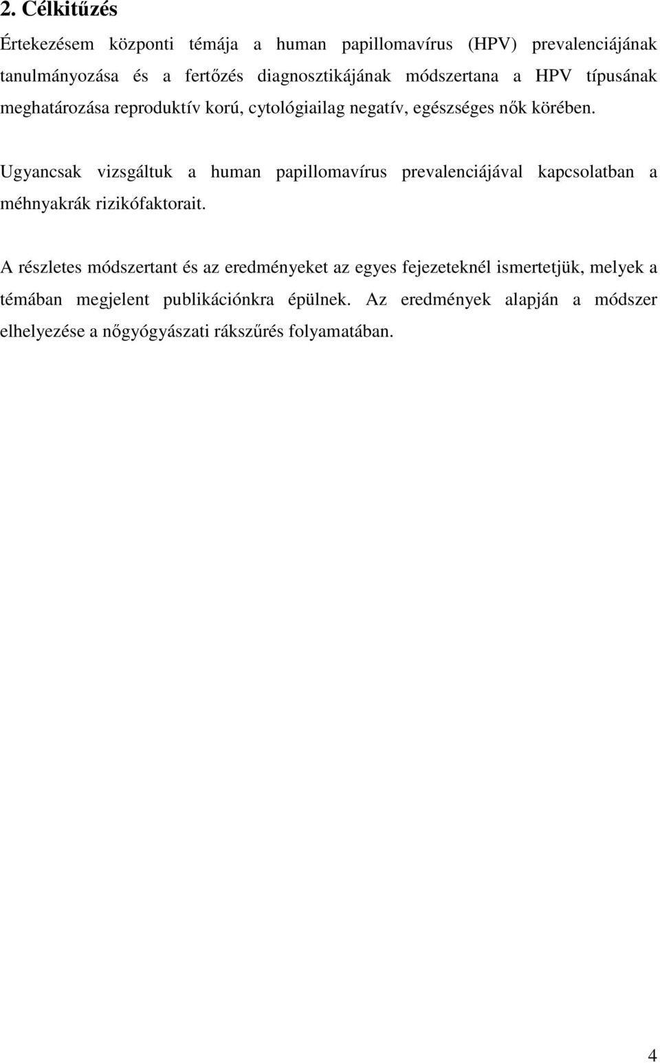 a papillomavírus meghatározása)